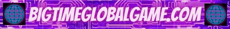 Visit BigTimeGlobalGame.com